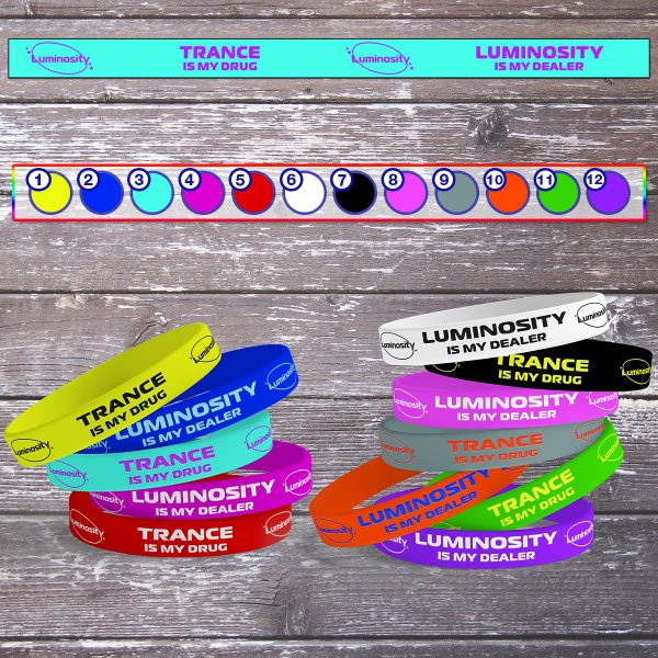 TRANCE IS OUR DRUG LUMINOSITY IS OUR DEALER WRISTBAND